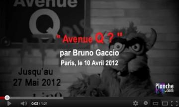 Video-avenueQ-gaccio-blog-planche-com