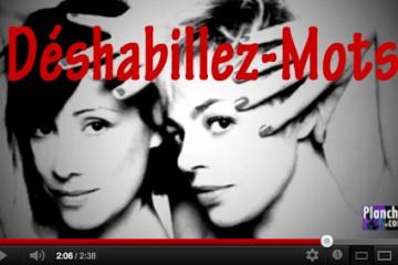 Video-deshabillezmots-blog-planche-com