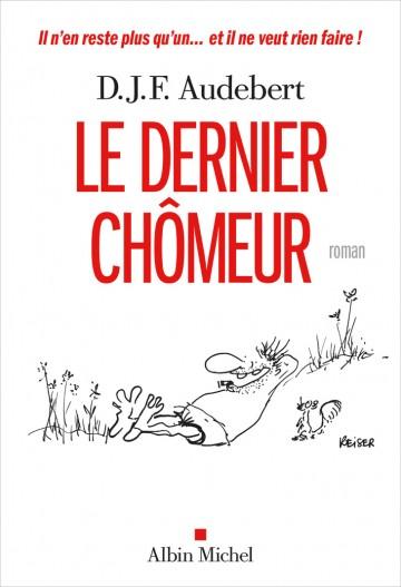 730-Couverture-le-dernuer-chomeur-Audebert-la-parizienne